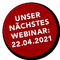 Unser nächstes Webinar: 25.03.2021